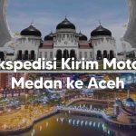 Ekspedisi Kirim Motor Dari Medan ke Aceh