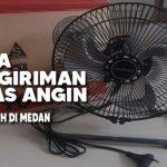 Jasa Pengiriman Kipas Angin Termurah Di Medan